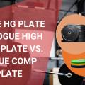 Rogue HG Plate vs. Rogue High Temp Plate vs. Rogue Comp Plate - Oct 2021
