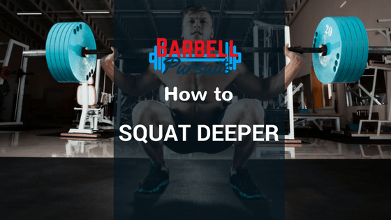 How to squat deeper, deep squat guy
