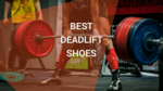 best deadlift shoes