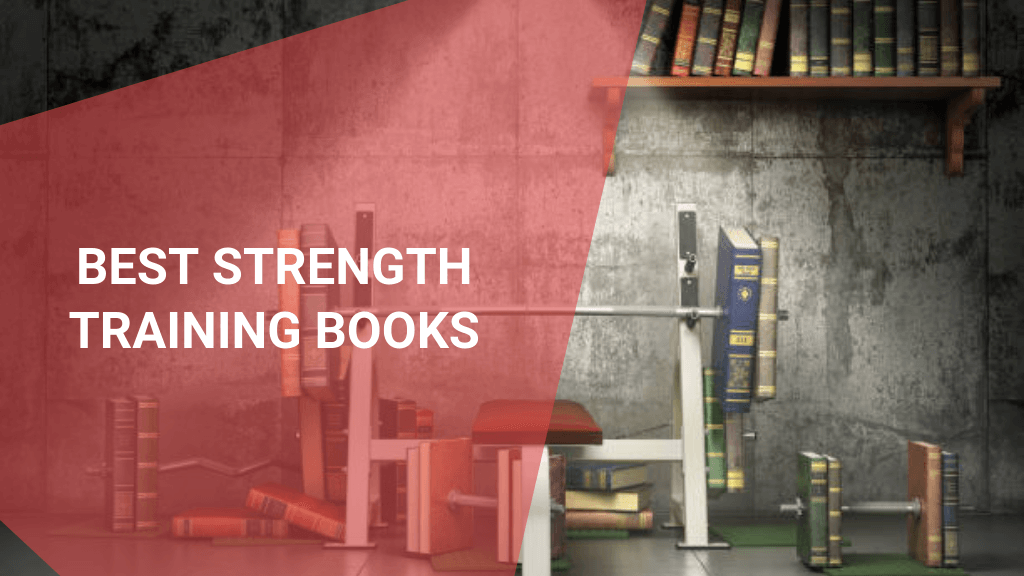 Best Strength Training Books – 17 Essential Reads for Gym Goers, July 2021