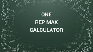 one rep max calculator