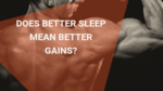 does sleep help muscle gains