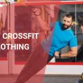 Best Crossfit Clothing