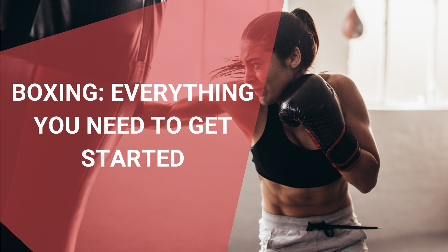 Boxing: Everything You Need to Get Started