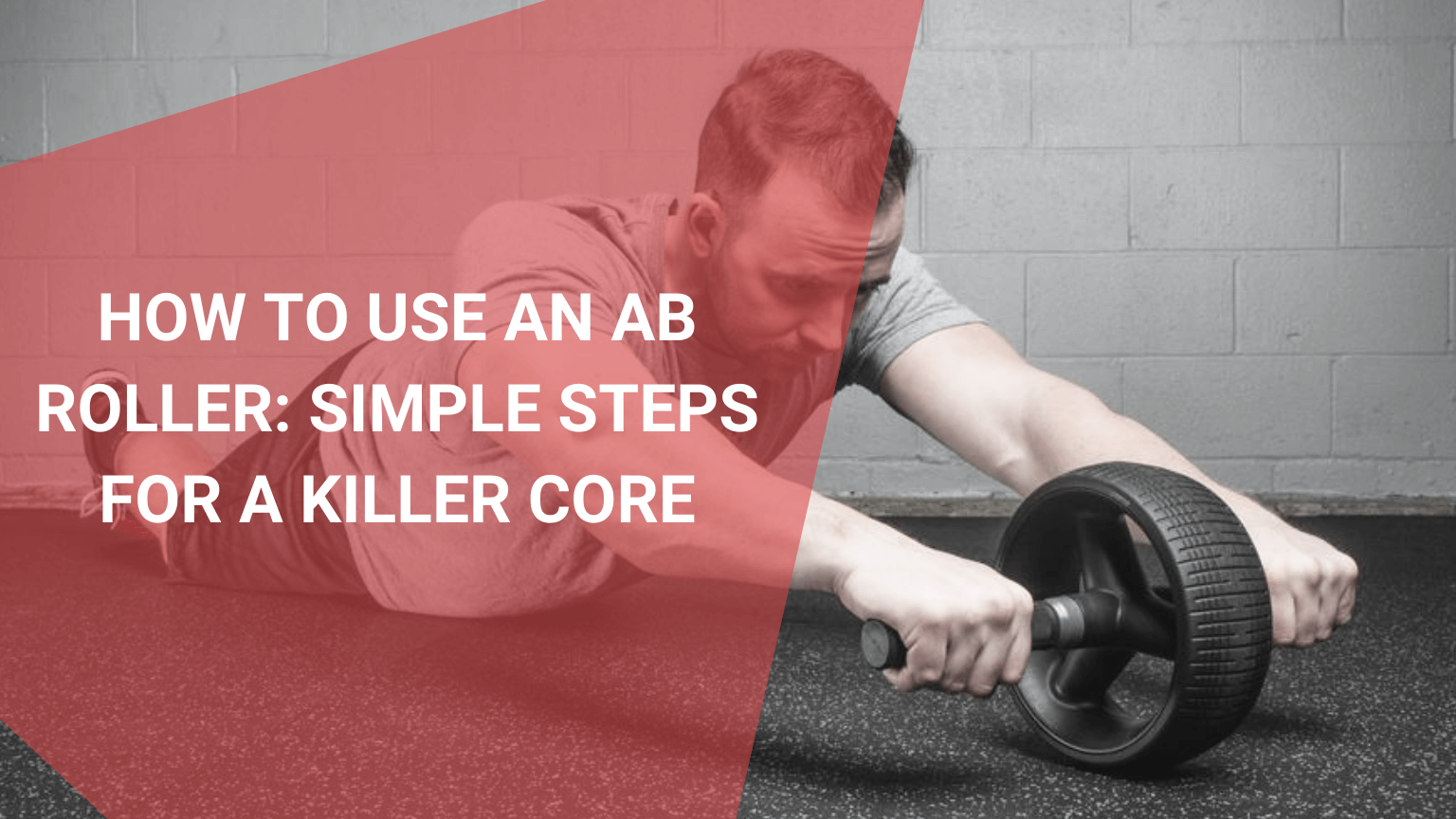 How To Use An Ab Roller, July 2021