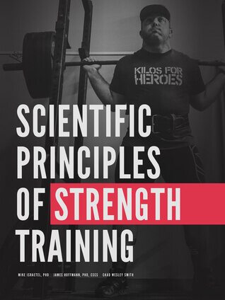 Scientific principles of strength – Dr. Mike Israetel, James Hoffman and Chad Wesley-Smith, July 2021