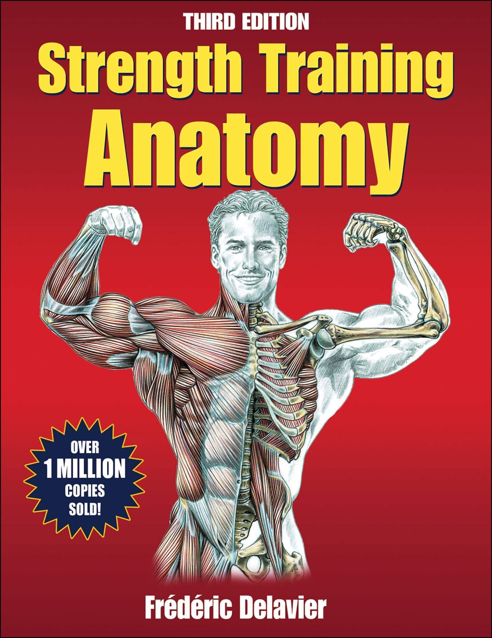 Strength Training Anatomy - Frederic Delavier, July 2021